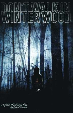 Don't Walk in Winter Wood horror RPG